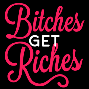 Read Bitches Get Riches's blog